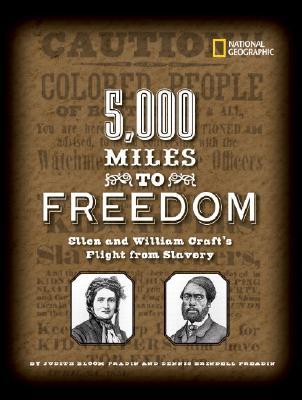 5,000 Miles to Freedom By Fradin, Dennis B./ Fradin, Judith Bloom
